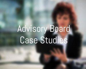 Advisory Board Case Studies
